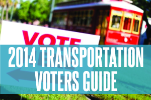 2014 Transportation Voters Guide
